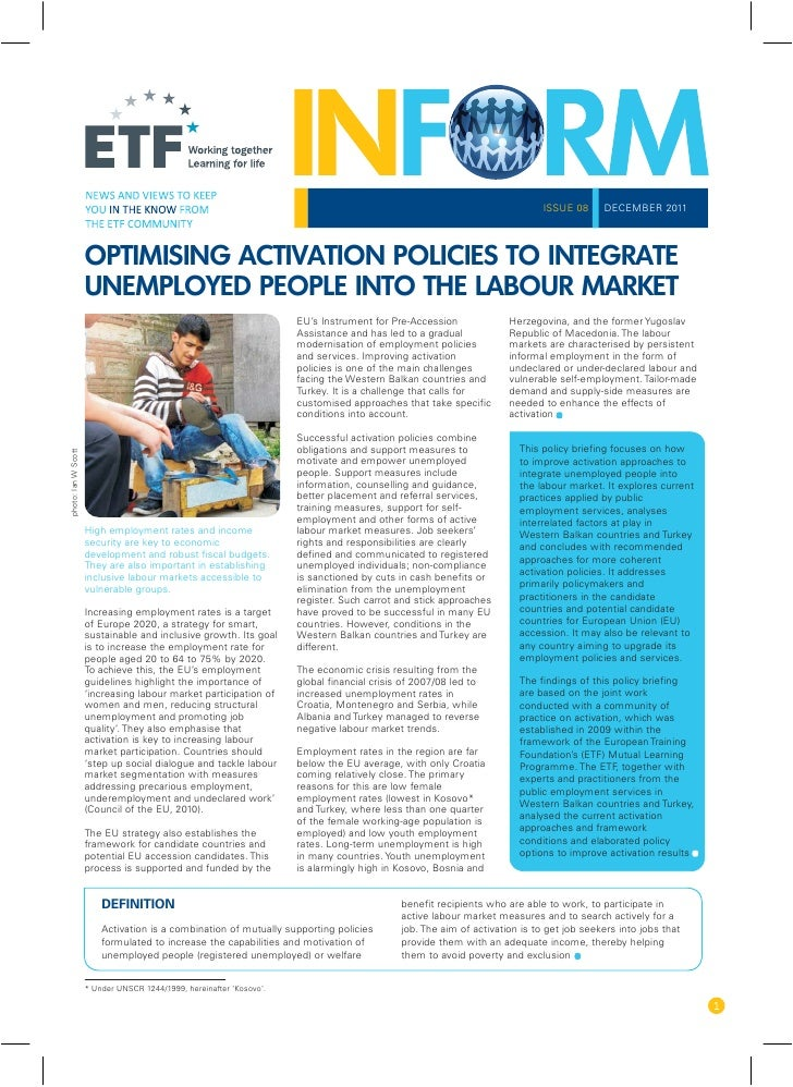 ISSUE 08     DECEMBER 2011                     OPTIMISING ACTIVATION POLICIES TO INTEGRATE                     UNEMPLOYED ...