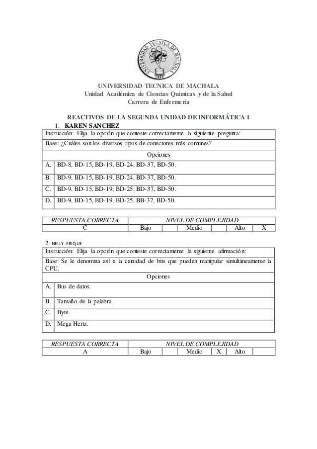 UNIVERSIDAD TECNICA DE MACHALA Unidad Académica de Ciencias Químicas y de la Salud Carrera de Enfermería REACTIVOS DE LA S...