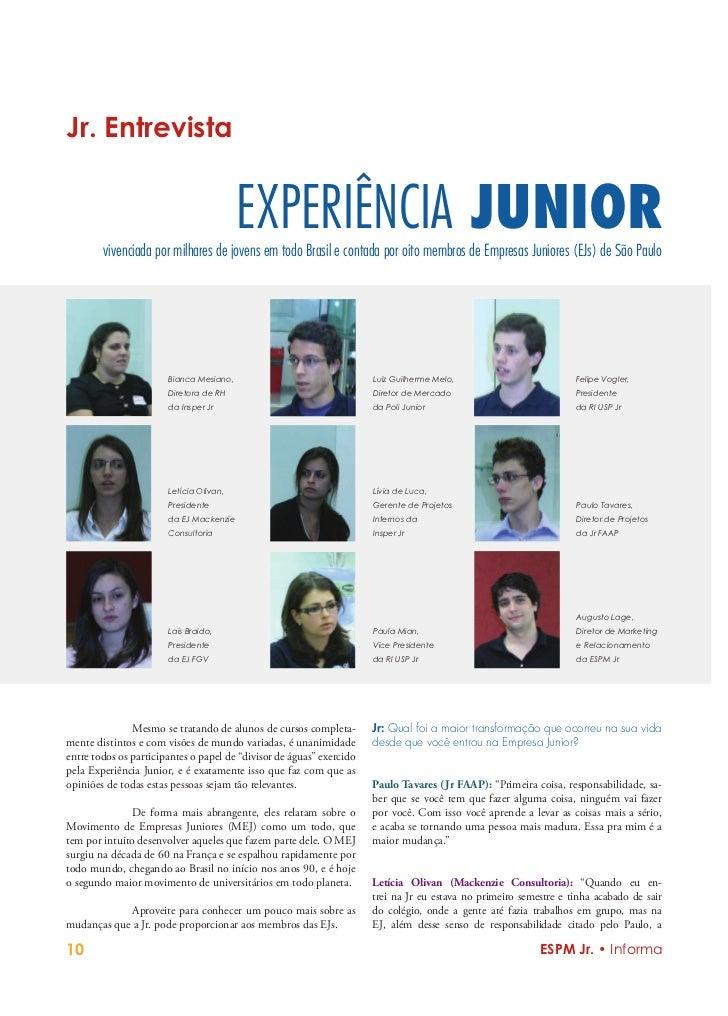 Jr. Entrevista                                         EXPERIÊNCIA JUNIOR        vivenciada por milhares de jovens em todo...