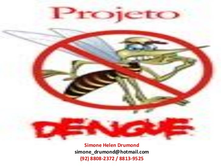 Simone Helen Drumondsimone_drumond@hotmail.com  (92) 8808-2372 / 8813-9525