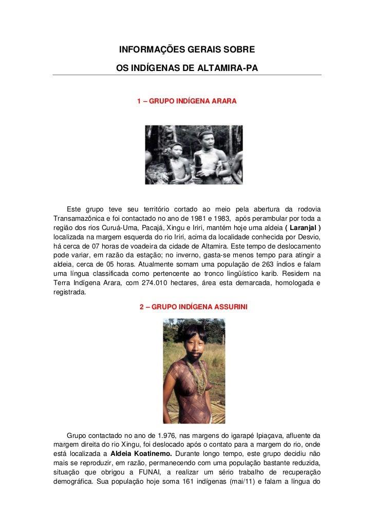 INFORMAÇÕES GERAIS SOBRE                   OS INDÍGENAS DE ALTAMIRA-PA                          1 – GRUPO INDÍGENA ARARA  ...