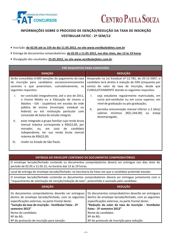 INFORMAÇÕES SOBRE O PROCESSO DE ISENÇÃO/REDUÇÃO DA TAXA DE INSCRIÇÃO                             VESTIBULAR FATEC - 2º SEM...