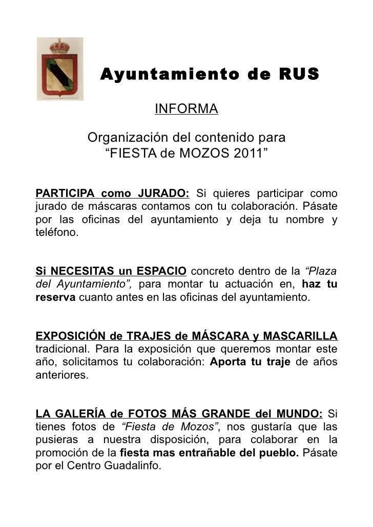 """Ayuntamiento de RUS                      INFORMA         Organización del contenido para           """"FIESTA de MOZOS 2011""""P..."""