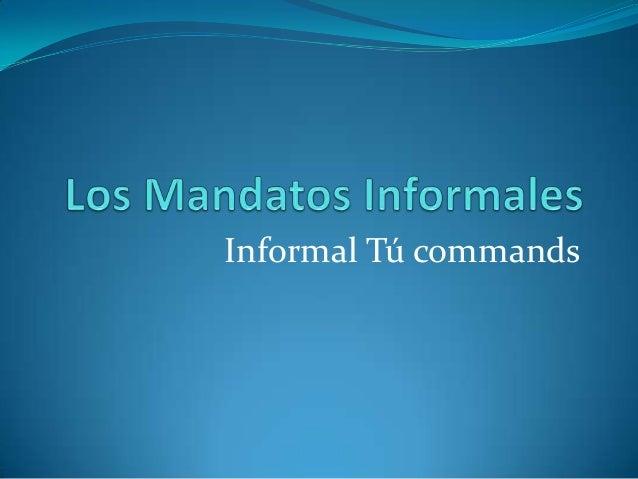 Informal Tú commands
