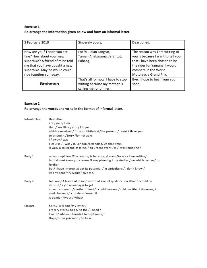 Exercise 1 Re-arrange the information given below and form an informal letter.  3 February 2010                        Sin...