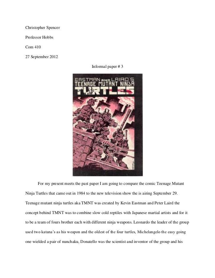 Christopher SpencerProfessor HobbsCom 41027 September 2012                                       Informal paper # 3       ...