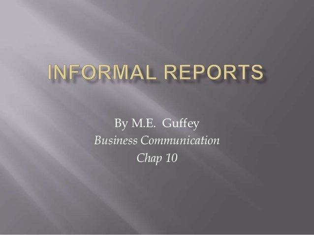 Informal Reports Guidelines For Writing Informal Reports