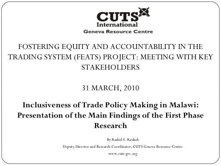 FOSTERING EQUITY AND ACCOUNTABILITY IN THE TRADING SYSTEM (FEATS) PROJECT: MEETING WITH KEY STAKEHOLDERS 31 MARCH, 2010 In...