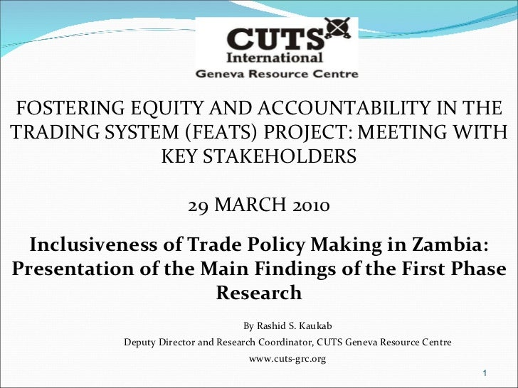 FOSTERING EQUITY AND ACCOUNTABILITY IN THE TRADING SYSTEM (FEATS) PROJECT: MEETING WITH KEY STAKEHOLDERS 29 MARCH 2010 Inc...