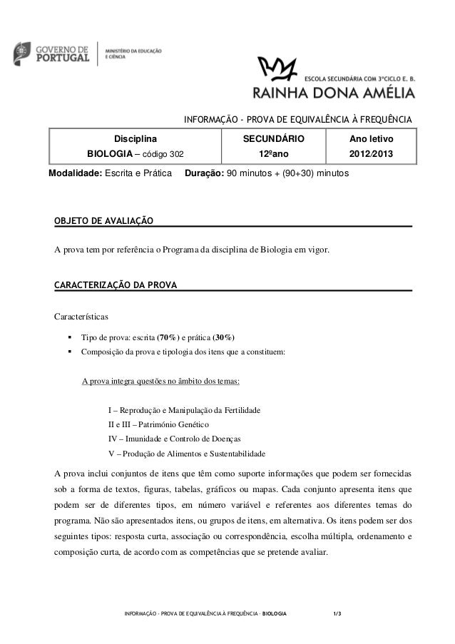 INFORMAÇÃO - PROVA DE EQUIVALÊNCIA À FREQUÊNCIAModalidade: Escrita e Prática Duração: 90 minutos + (90+30) minutosINFORMAÇ...