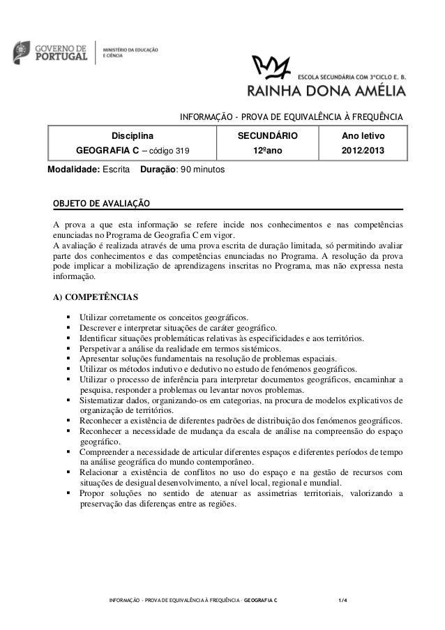 INFORMAÇÃO - PROVA DE EQUIVALÊNCIA À FREQUÊNCIAModalidade: Escrita Duração: 90 minutosINFORMAÇÃO - PROVA DE EQUIVALÊNCIA À...