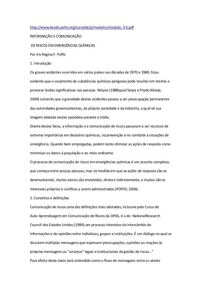 http://www.bvsde.paho.org/cursode/p/modulos/modulo_3.6.pdfINFORMAÇÃO E COMUNICAÇÃODE RISCOS EM EMERGÊNCIAS QUÍMICASPor Iri...