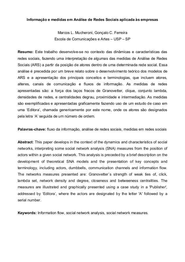 Informação e medidas em Análise de Redes Sociais aplicada às empresas                        Marcos L. Mucheroni, Gonçalo ...