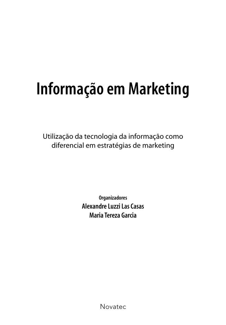 Informação em MarketingUtilização da tecnologia da informação como   diferencial em estratégias de marketing              ...