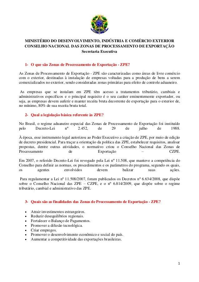 1 MINISTÉRIO DO DESENVOLVIMENTO, INDÚSTRIA E COMÉRCIO EXTERIOR CONSELHO NACIONAL DAS ZONAS DE PROCESSAMENTO DE EXPORTAÇÃO ...