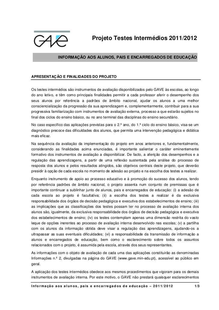 Projeto Testes Intermédios 2011/2012                INFORMAÇÃO AOS ALUNOS, PAIS E ENCARREGADOS DE EDUCAÇÃOAPRESENTAÇÃO E F...