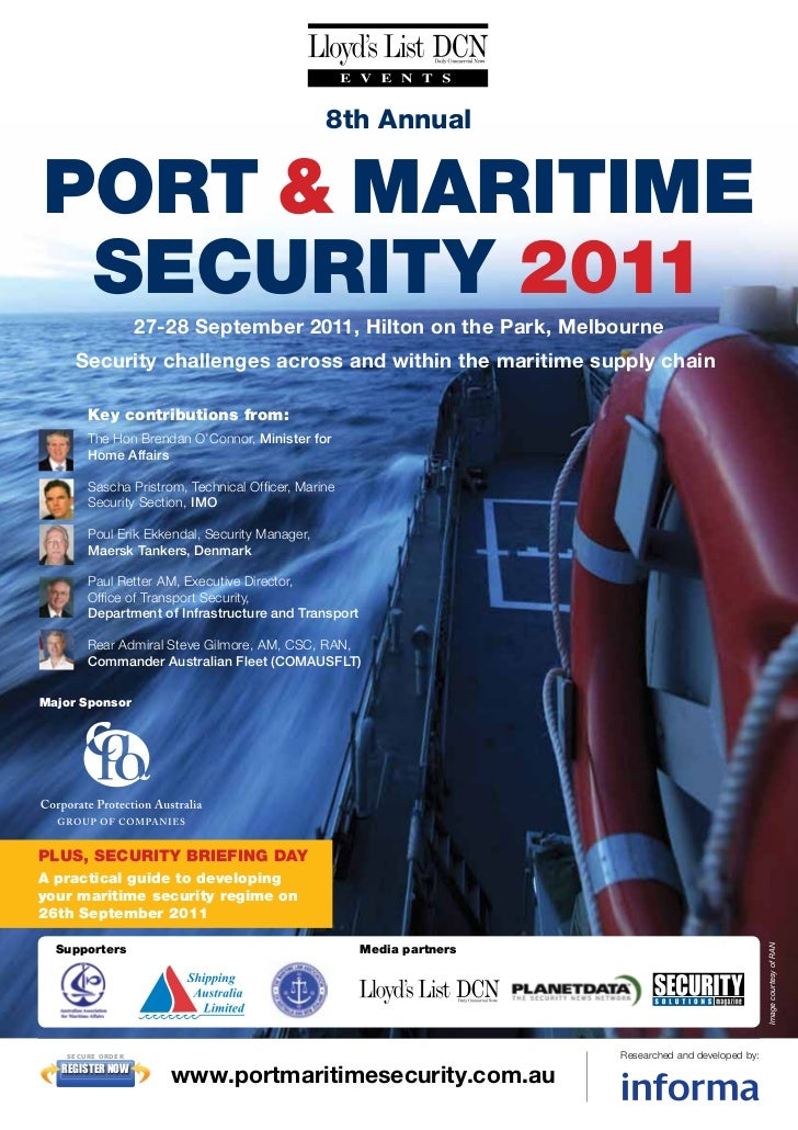 8th AnnualPORT & MARITIME SECURITY 2011                      27-28 September 2011, Hilton on the Park, Melbourne     Secur...