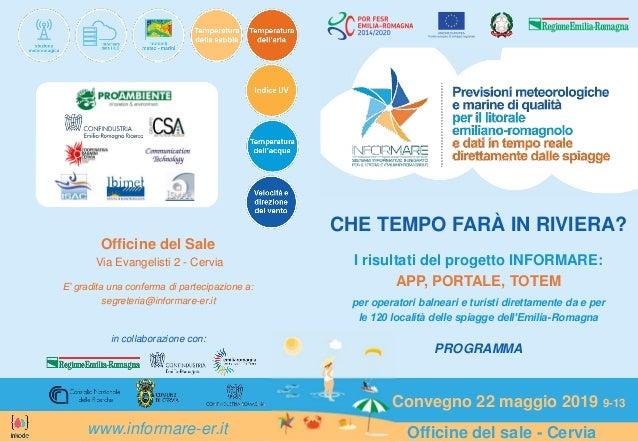Officine del sale - Cervia Officine del Sale Via Evangelisti 2 - Cervia E' gradita una conferma di partecipazione a: segre...