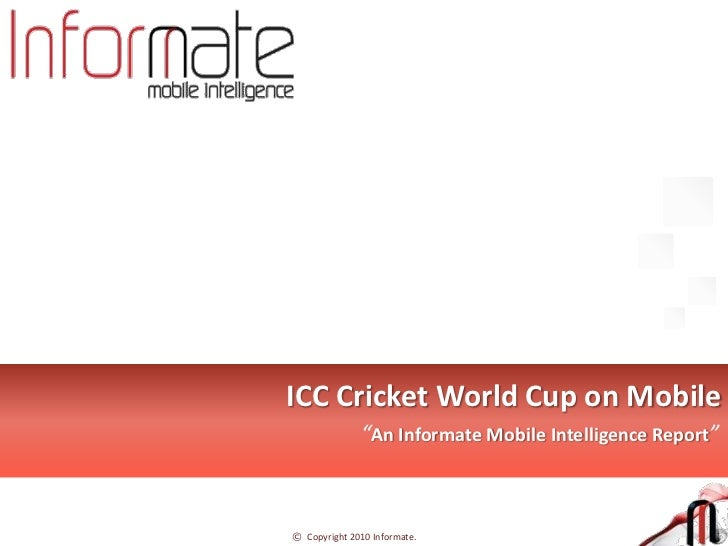 Informate report on World Cup 2011