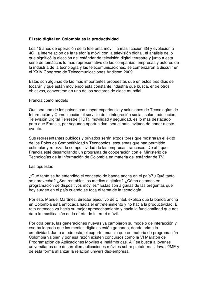 El reto digital en Colombia es la productividad  Los 15 años de operación de la telefonía móvil, la masificación 3G y evol...