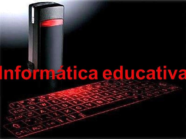 Informáticaeducativa<br />