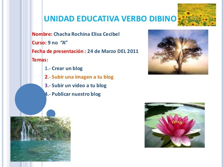 """UNIDAD EDUCATIVA VERBO DIBINO<br />Nombre: Chacha Rochina Elisa Cecibel<br />Curso: 9 no  """"A""""<br />Fecha de presentación ..."""