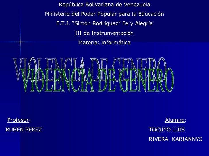 """República Bolivariana de Venezuela Ministerio del Poder Popular para la Educación E.T.I. """"Simón Rodríguez"""" Fe y Alegría II..."""