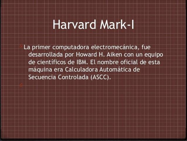 ABC0 (Atanasoff Berry Computer) La primer máquina de    calcular digital construida por John Vicent    Atanasoff y Cliffor...