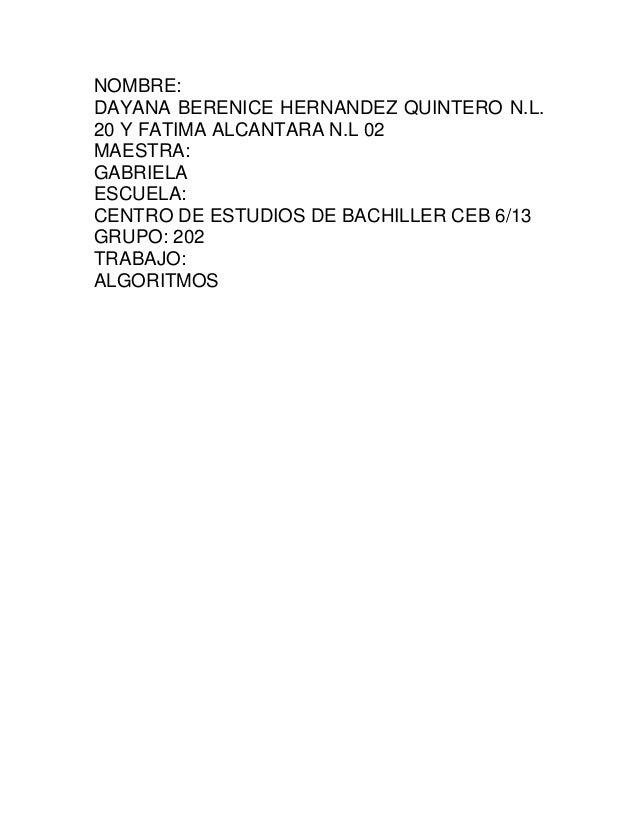 NOMBRE:DAYANA BERENICE HERNANDEZ QUINTERO N.L.20 Y FATIMA ALCANTARA N.L 02MAESTRA:GABRIELAESCUELA:CENTRO DE ESTUDIOS DE BA...