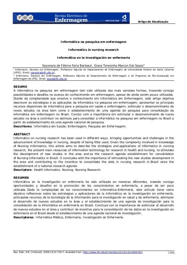 [720] Artigo de Atualização Rev. Eletr. Enf. [Internet]. 2009;11(3):720-7. Available from: http://www.fen.ufg.br/revista/v...