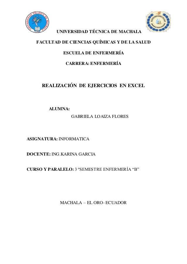UNIVERSIDAD TÉCNICA DE MACHALA FACULTAD DE CIENCIAS QUÍMICAS Y DE LA SALUD ESCUELA DE ENFERMERÍA CARRERA: ENFERMERÍA REALI...