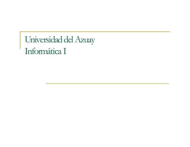 Universidad del AzuayInformática I