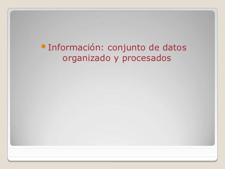 INFORMATICA CONCEPTOS BASICOS Slide 2