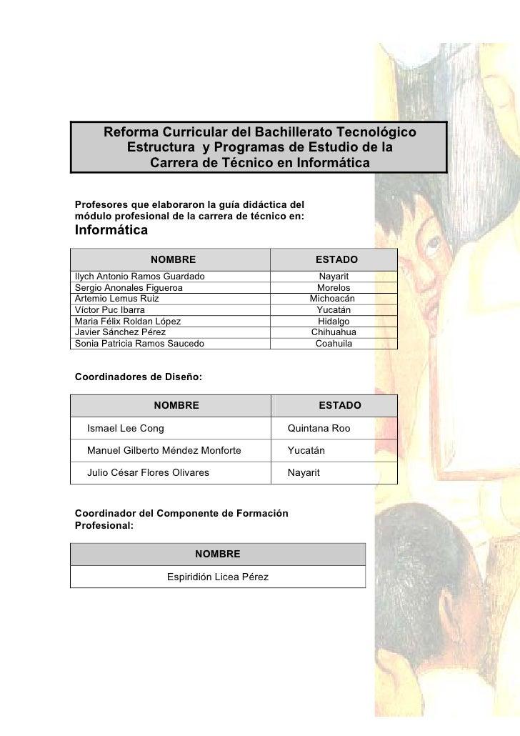Reforma Curricular del Bachillerato Tecnológico          Estructura y Programas de Estudio de la             Carrera de Té...