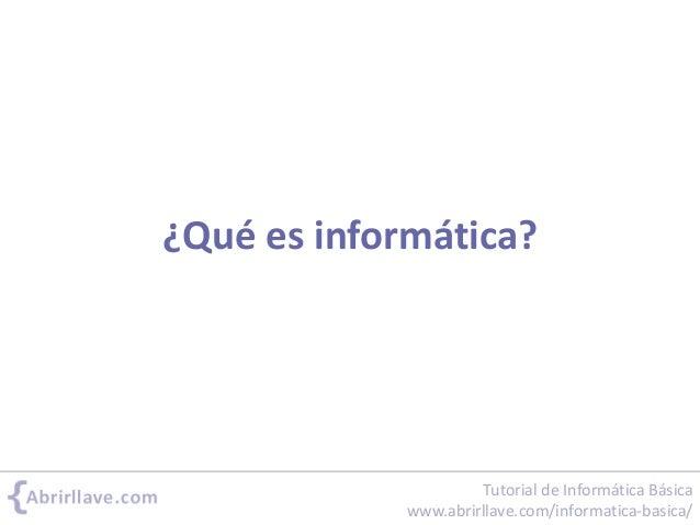 Informática, programa, bit... Slide 2