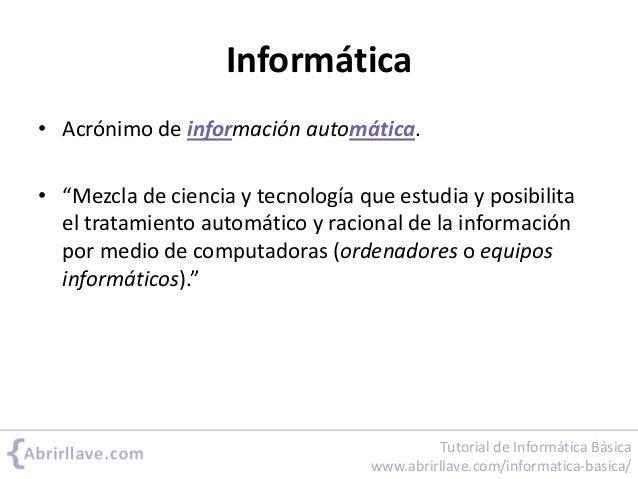 Informática, programa, bit... Slide 3
