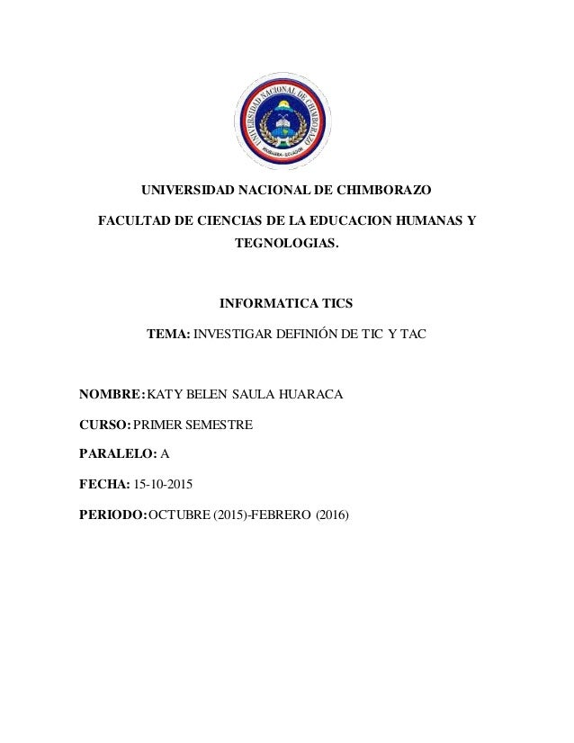UNIVERSIDAD NACIONAL DE CHIMBORAZO FACULTAD DE CIENCIAS DE LA EDUCACION HUMANAS Y TEGNOLOGIAS. INFORMATICA TICS TEMA: INVE...