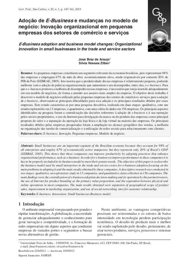 Gest. Prod., São Carlos, v. 20, n. 1, p. 147-161, 2013  Adoção de E-Business e mudanças no modelo de negócio: Inovação org...