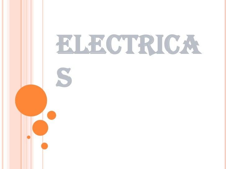 ELECTRICAS<br />