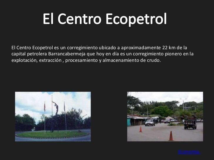 El centro Ecopetrol