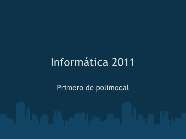 Informática 2011 Primero de polimodal