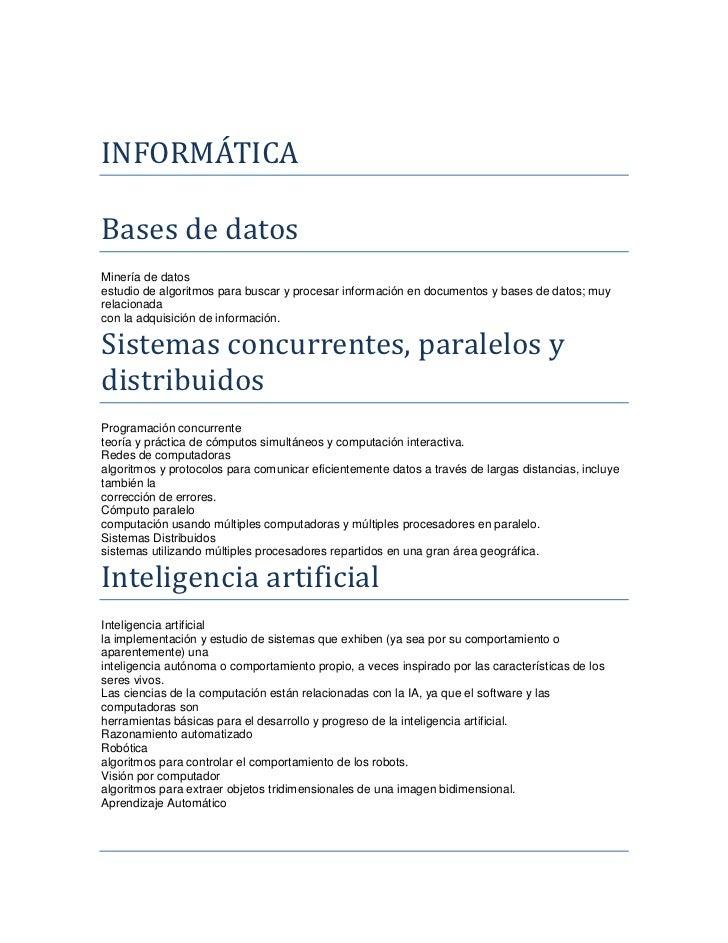 INFORMÁTICA <br />Bases de datos<br />Minería de datos<br />estudio de algoritmos para buscar y procesar información en do...