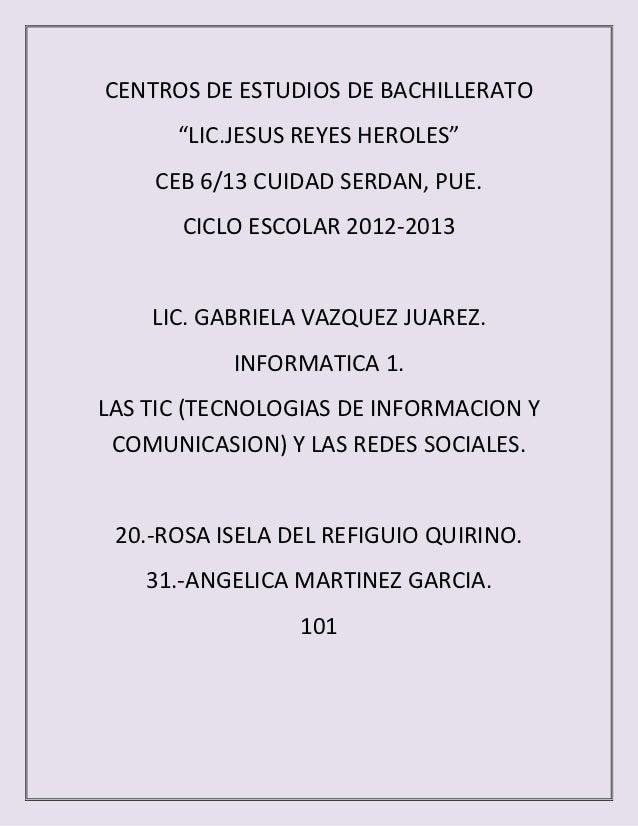 """CENTROS DE ESTUDIOS DE BACHILLERATO      """"LIC.JESUS REYES HEROLES""""    CEB 6/13 CUIDAD SERDAN, PUE.       CICLO ESCOLAR 201..."""