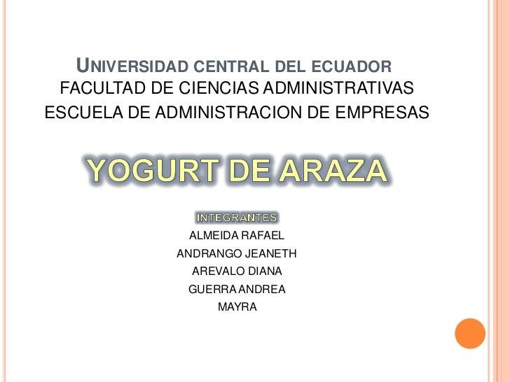 Universidad central del ecuador<br />FACULTAD DE CIENCIAS ADMINISTRATIVAS <br />ESCUELA DE ADMINISTRACION DE EMPRESAS<br /...