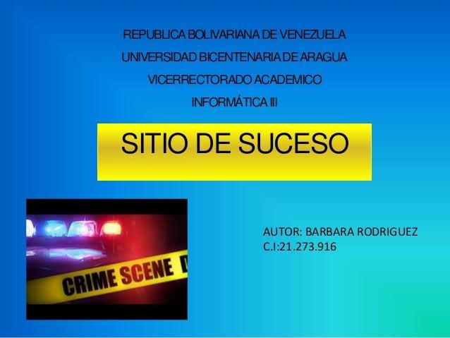 REPUBLICABOLIVARIANADEVENEZUELA UNIVERSIDAD BICENTENARIADEARAGUA VICERRECTORADOACADEMICO INFORMÁTICAIII AUTOR: BARBARA ROD...