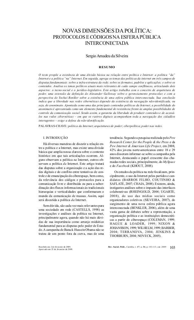 REVISTA DE SOCIOLOGIA E POLÍTICA V. 17, Nº 34 : 103-113 OUT. 2009  NOVAS DIMENSÕES DA POLÍTICA: PROTOCOLOS E CÓDIGOS NA ES...