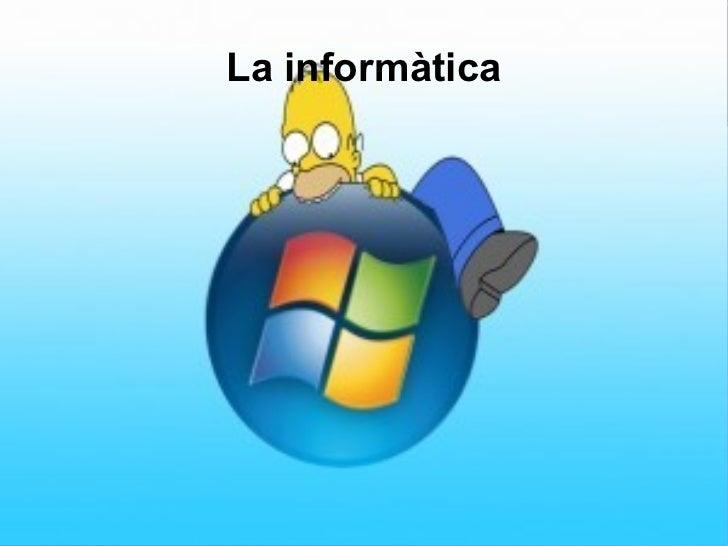 La informàtica