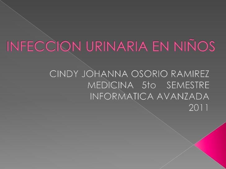    PALABRAS EMPLEADAS: urinary infection,    children, infeccion urinaria, niños   LIMITES: Review, Humans, English, All...