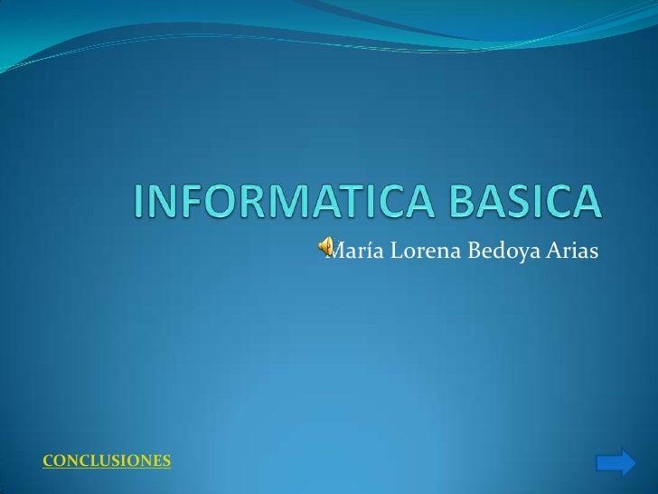 María Lorena Bedoya Arias     CONCLUSIONES