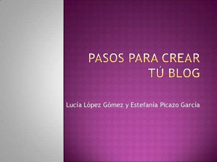 Lucía López Gómez y Estefanía Picazo García